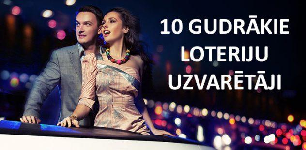 10 Gudrākie loteriju uzvarētāji