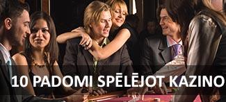 10 padomi spēlējot kazino internetā