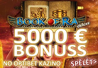 5000 no optibet book of ra bonuss optibet spēles