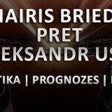Mairis Briedis pret Oleksandr Usyk - Statistika, prognozes laiki